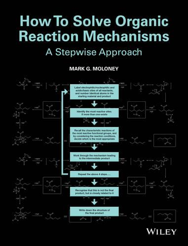 How to Solve Organic Reaction Mechanisms: A Stepwise Approach (Paperback)