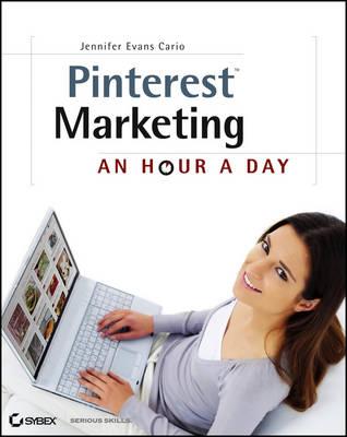 Pinterest Marketing: An Hour a Day (Paperback)