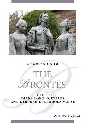 A Companion to the Brontes - Blackwell Companions to Literature and Culture (Hardback)