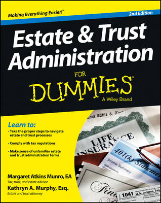 Estate and Trust Administration For Dummies (Paperback)
