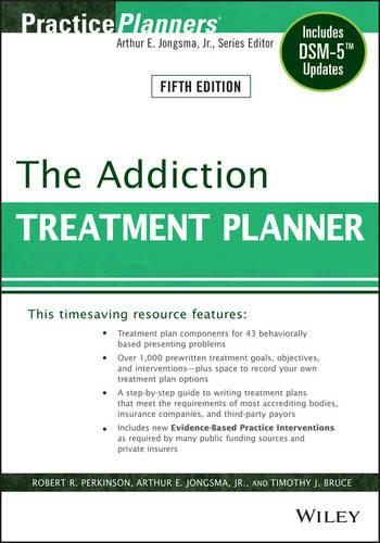 The Addiction Treatment Planner: Includes DSM-5 Updates - PracticePlanners (Paperback)