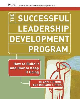 The Successful Leadership Development Program: How to Build It and How to Keep It Going - J-B US non-Franchise Leadership (Paperback)