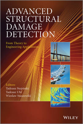 Advanced Structural Damage Detection: From Theory to Engineering Applications (Hardback)