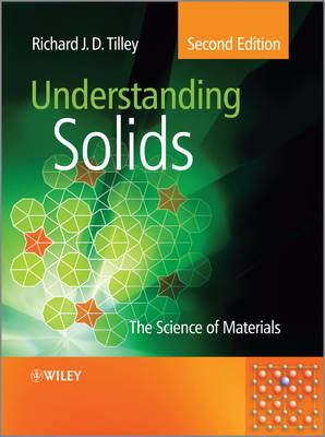 Understanding Solids: The Science of Materials (Hardback)