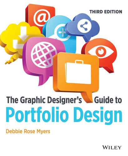 The Graphic Designer's Guide to Portfolio Design, Third Edition (Paperback)