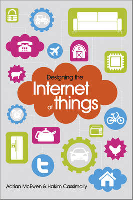 Designing the Internet of Things (Paperback)