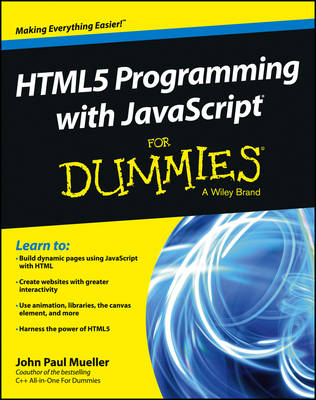 HTML5 Programming with JavaScript For Dummies (Paperback)