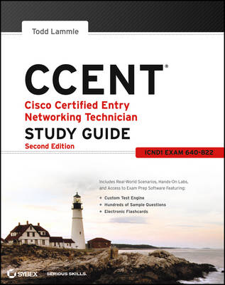 CCENT Cisco Certified Entry Networking Technician Study Guide: (ICND1 Exam 640-822) (Paperback)