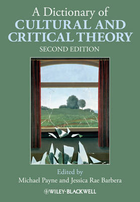 A Dictionary of Cultural and Critical Theory (Paperback)