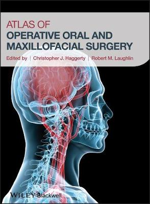 Atlas of Operative Oral and Maxillofacial Surgery (Hardback)