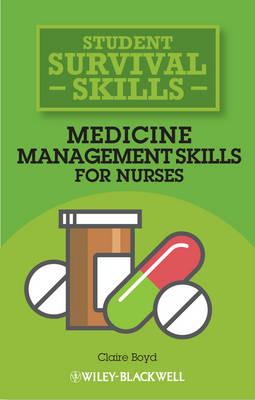 Medicine Management Skills for Nurses - Student Survival Skills (Paperback)