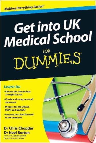 Get into UK Medical School For Dummies (Paperback)