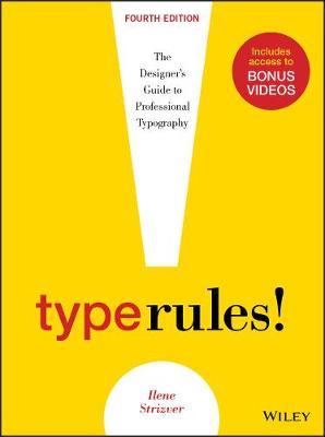 Type Rules: The Designer's Guide to Professional Typography (Paperback)
