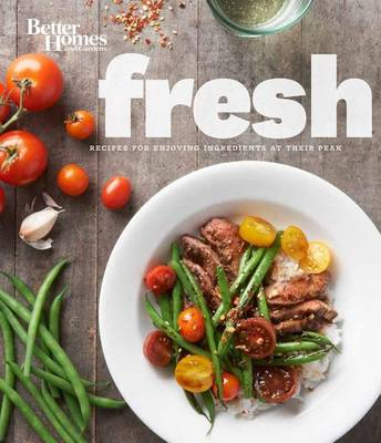 Better Homes and Gardens Fresh Cookbook (Hardback)