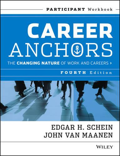 Cover Career Anchors: The Changing Nature of Careers Participant Workbook - J-B US non-Franchise Leadership