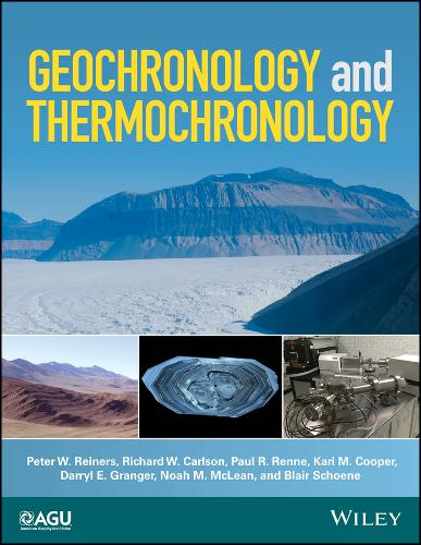 Geochronology and Thermochronology - Wiley Works (Hardback)