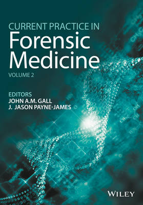Current Practice in Forensic Medicine (Hardback)