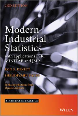 Modern Industrial Statistics: With Applications in R, MINITAB and JMP - Statistics in Practice (Hardback)