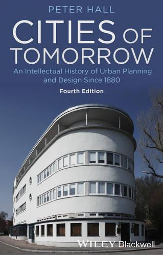 Cover Cities of Tomorrow: An Intellectual History of Urban Planning and Design Since 1880