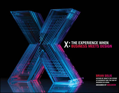 X: The Experience When Business Meets Design (Hardback)