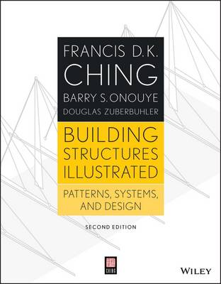 Building Structures Illustrated: Patterns, Systems, and Design (Paperback)