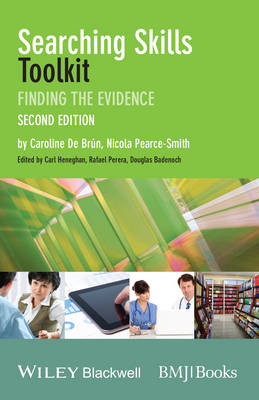 Searching Skills Toolkit: Finding the Evidence - EBMT-EBM Toolkit Series (Paperback)