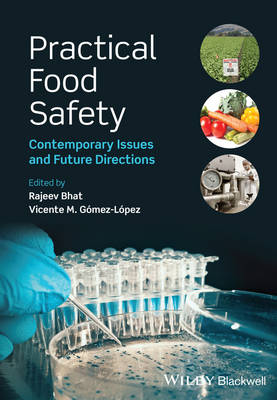 Practical Food Safety: Contemporary Issues and Future Directions (Hardback)