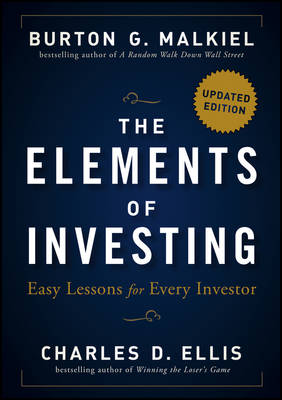 The Elements of Investing: Easy Lessons for Every Investor (Hardback)