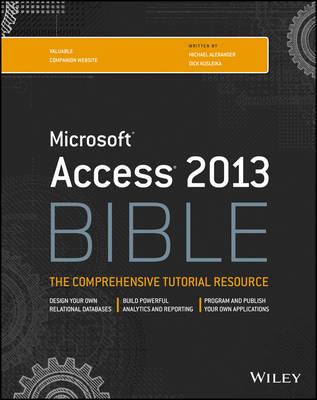 Access 2013 Bible - Bible (Paperback)