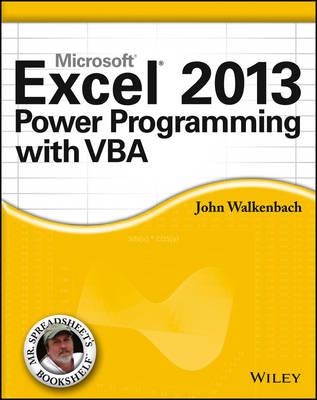 Excel 2013 Power Programming with VBA - Mr. Spreadsheet's Bookshelf (Paperback)