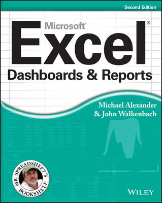 Excel Dashboards and Reports - Mr. Spreadsheet's Bookshelf (Paperback)