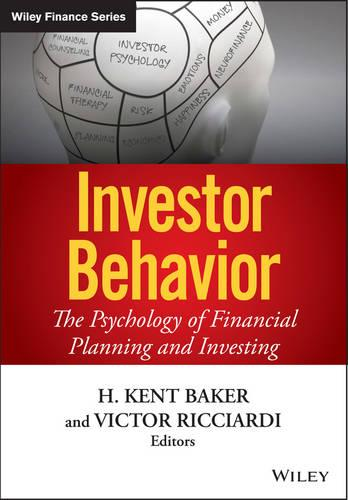 Investor Behavior: The Psychology of Financial Planning and Investing - Wiley Finance (Hardback)