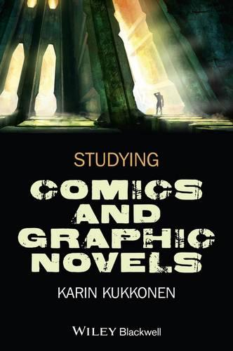 Studying Comics and Graphic Novels (Paperback)