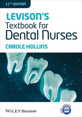 Levison's Textbook for Dental Nurses 11E (Paperback)
