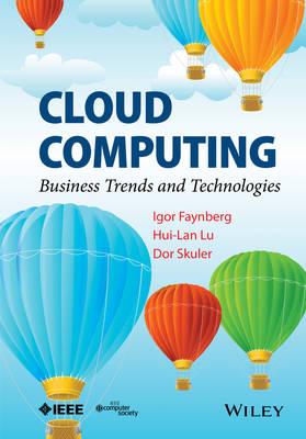 Cloud Computing: Business Trends and Technologies (Hardback)