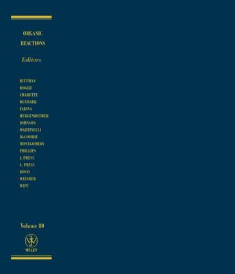 Organic Reactions, Volume 80 - Organic Reactions (Hardback)