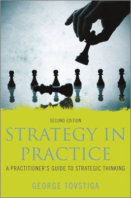 Strategy in Practice: A Practitioner's Guide to Strategic Thinking (Paperback)