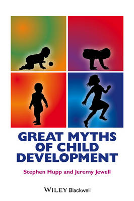 Great Myths of Child Development - Great Myths of Psychology (Paperback)