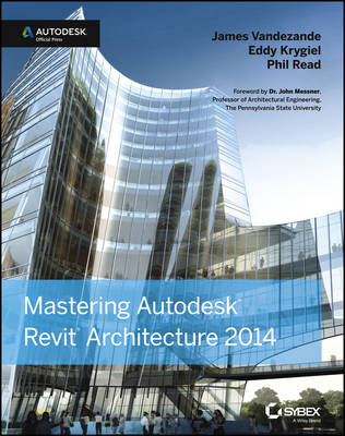 Mastering Autodesk Revit Architecture 2014: Autodesk Official Press (Paperback)