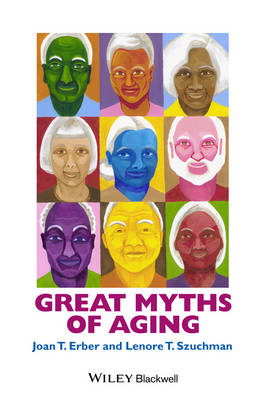Great Myths of Aging - Great Myths of Psychology (Paperback)