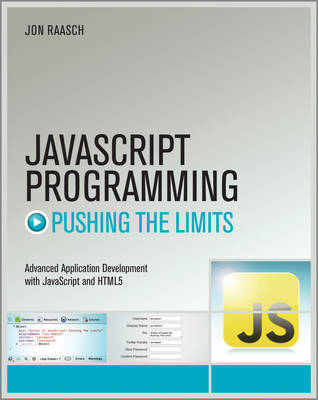 JavaScript Programming: Pushing the Limits - Pushing the Limits (Paperback)