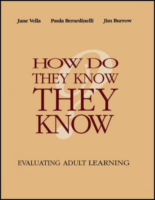 How Do They Know They Know?: Evaluating Adult Learning (Paperback)
