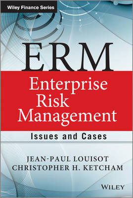 ERM - Enterprise Risk Management: Issues and Cases - The Wiley Finance Series (Hardback)