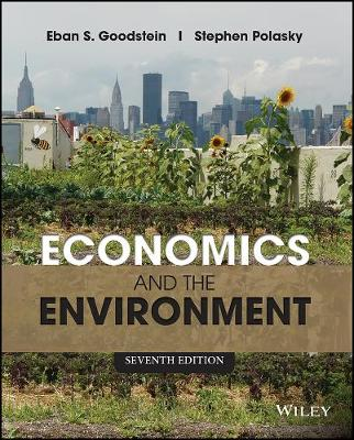 Economics and the Environment, Seventh Edition (Paperback)