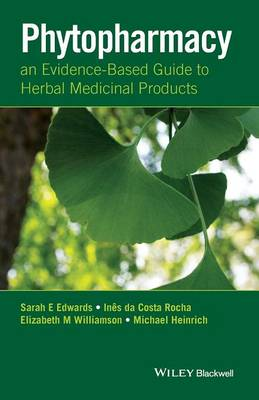 Phytopharmacy: An Evidence-Based Guide to Herbal Medicinal Products (Paperback)