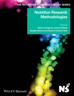Nutrition Research Methodologies - The Nutrition Society Textbook (Paperback)