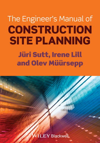 The Engineer's Manual of Construction Site Planning (Paperback)
