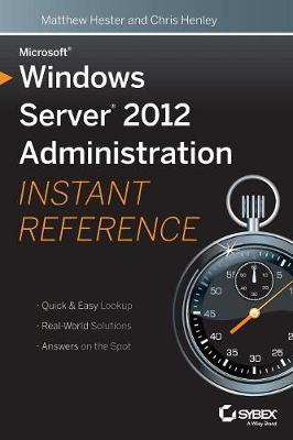 Microsoft Windows Server 2012 Administration Instant Reference (Paperback)
