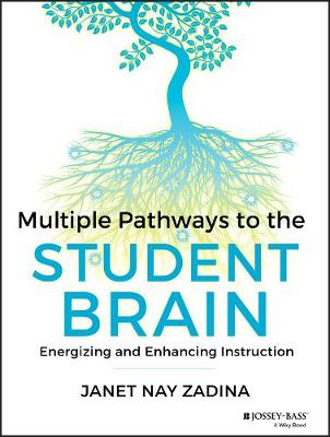 Cover Multiple Pathways to the Student Brain: Energizing and Enhancing Instruction