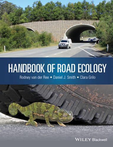 Handbook of Road Ecology (Hardback)